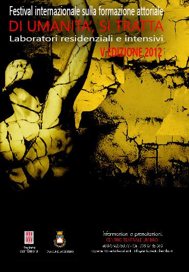 """Di umanità, si tratta"" V edizione 2012"
